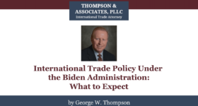 International Trade Policy Under the Biden Administration - What to Expect (Video Intro Slide)